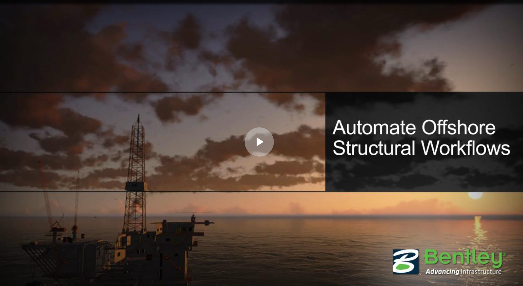 SACS_Automate_Offshore_Structural_Workflows_Video_Thumb
